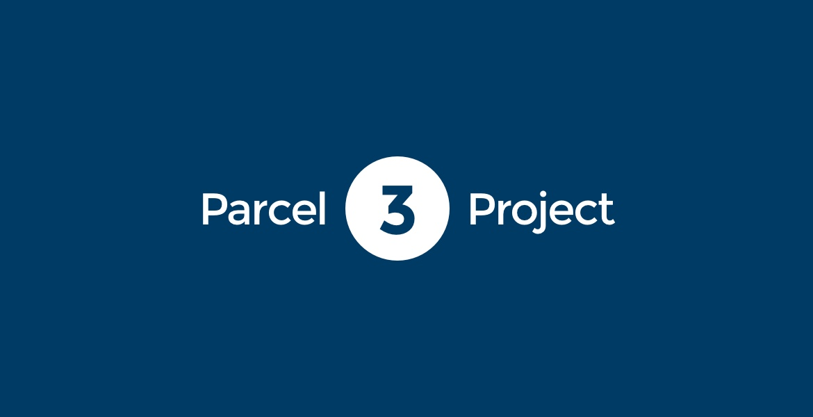 Parcel 3 Project Moves Forward